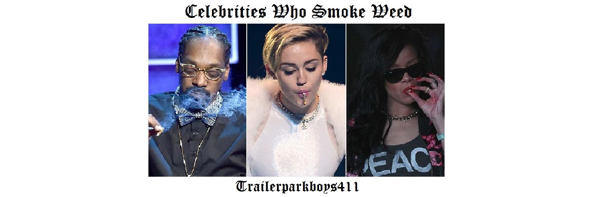 Celebrities Who Smoke Weed