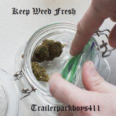 KEEP WEED FRESH