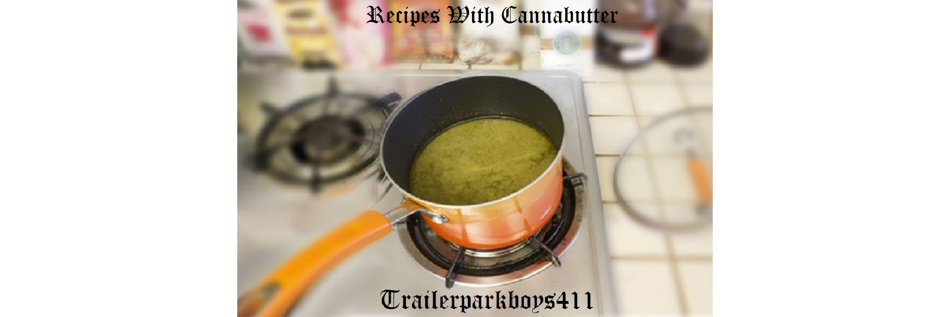 Recipes with cannabutter