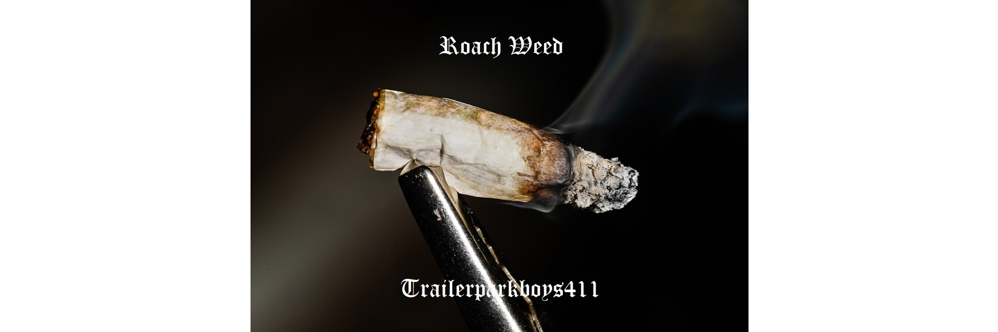 Roach Weed