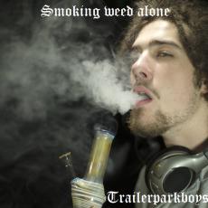 Smoking weed alone
