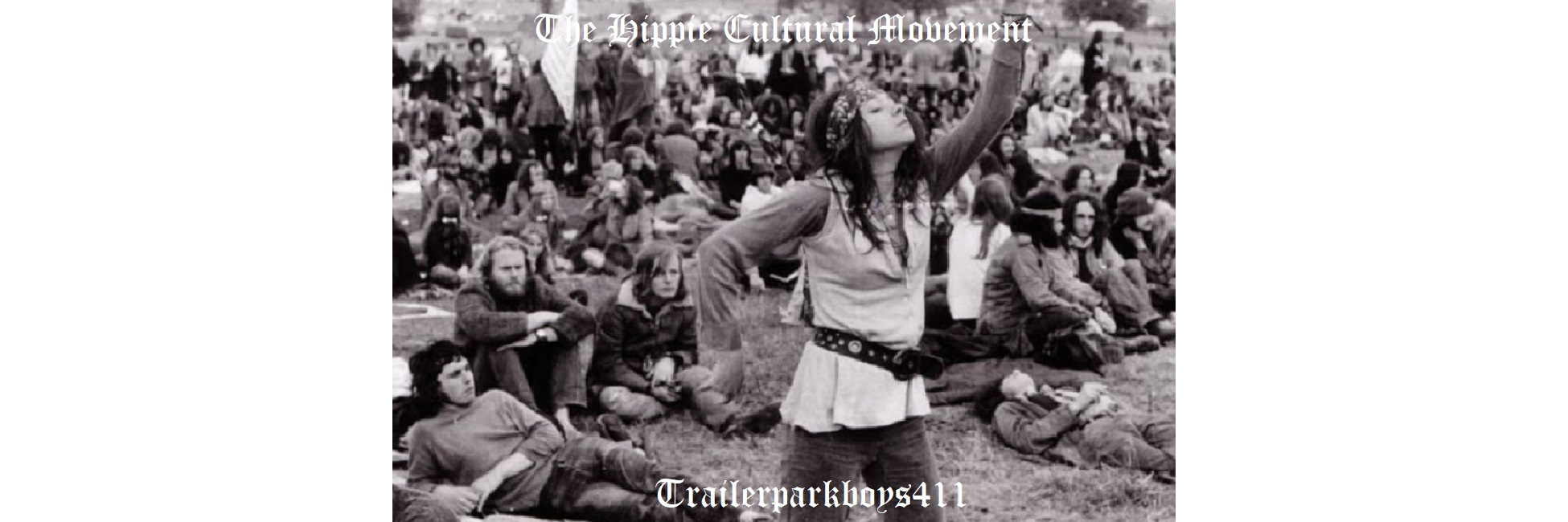 The Hippie Cultural Movement