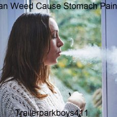 Can Weed Cause Stomach Pain