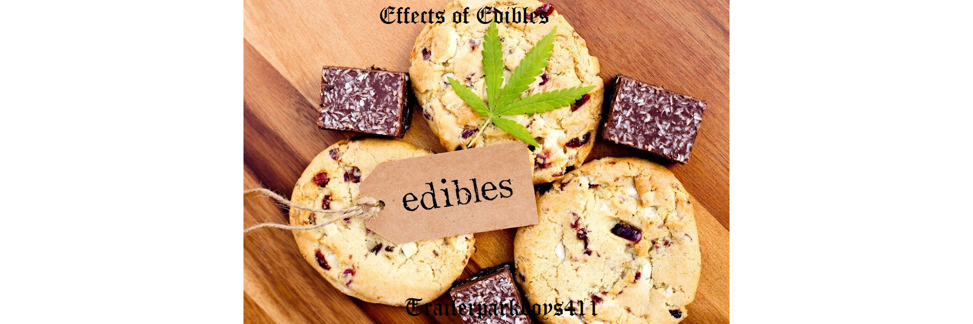 Effects of Edibles