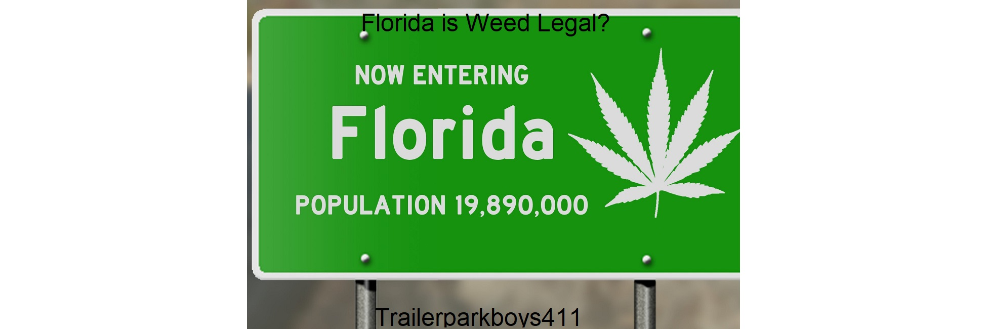 Florida is Weed Legal
