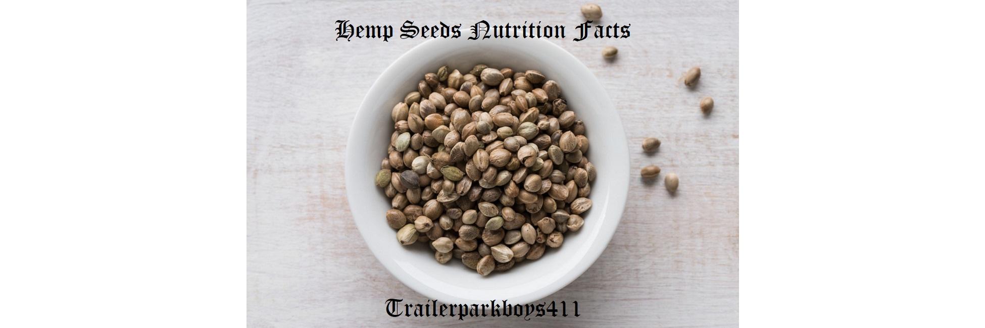 Hemp Seeds Nutrition Facts