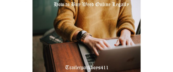 How to Buy Weed Online Legally