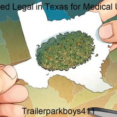 Is Weed Legal in Texas for Medical Use