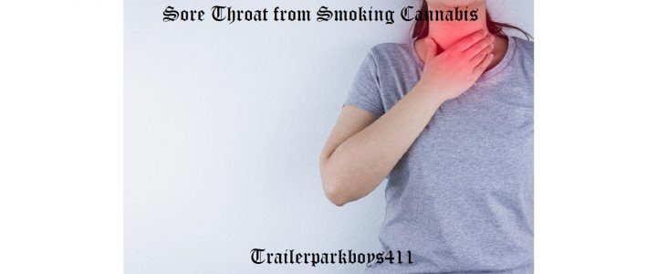 Sore Throat from Smoking Cannabis