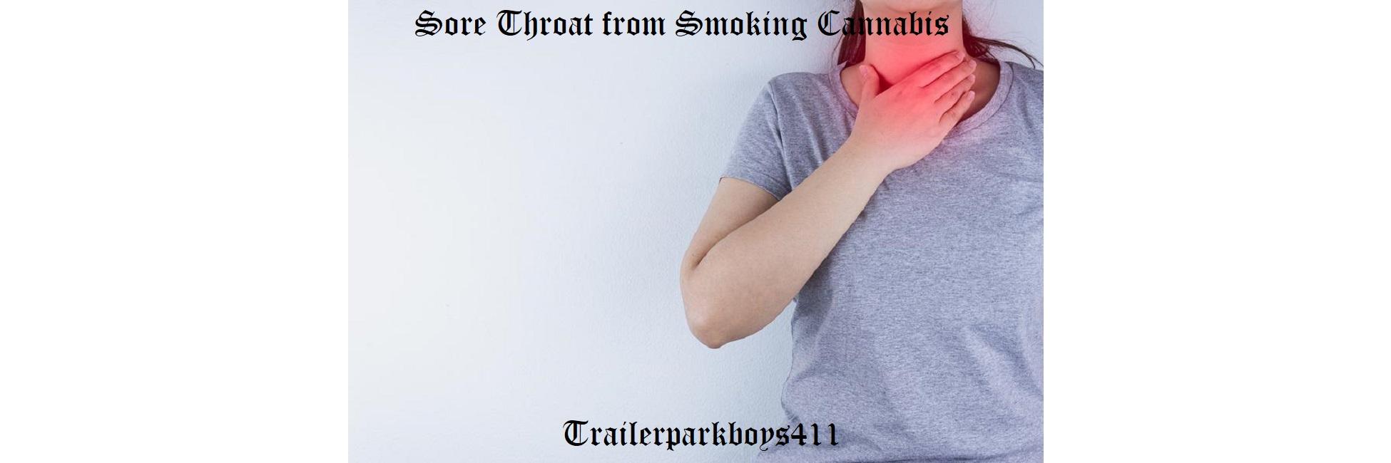 Sore Throat from Smoking Cannabis